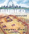Buried Beneath Us Discovering the Ancient Cities of the Americas
