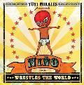Nino Wrestles the World (13 Edition)
