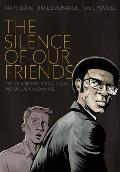 The Silence of Our Friends Cover