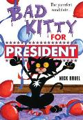 Bad Kitty for President (Bad Kitty) Cover
