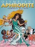 Olympians #6: Aphrodite: Goddess of Love