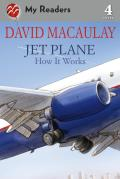 Jet Plane: How It Works (My Readers - Level 4)