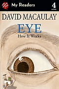 Eye: How It Works (My Readers: Level 4)