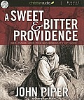 A Sweet and Bitter Providence: Sex, Race and the Sovereignty of God