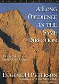 A Long Obedience in Same Direction: Discipleship in an Instant Society
