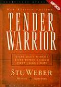 Tender Warrior-New