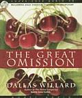 The Great Omission: Reclaiming Jesus Essential Teachings on Discipleship
