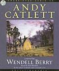 Andy Catlett: Early Travels: A Novel