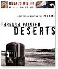 Through Painted Deserts: Light, God and Beauty on the Open Road