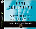 New Birth or Rebirth Jesus Talks with Krishna