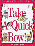 Take a Quick Bow!: 26 Short Plays for Classroom Fun