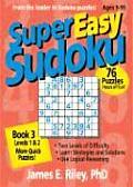 Super Easy Sudoku: Book 3, Levels 1 & 2