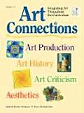 Art Connections: Integrating Art Throughout the Curriculum