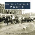 Historic Photos of Austin (Historic Photos.)