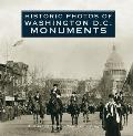 Historic Photos of Washington D.C. Monuments