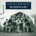 Historic Photos of Missouri
