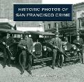 Historic Photos of San Francisco Crime