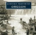 Historic Photos of Oregon Cover