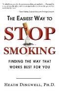Easiest Way to Stop Smoking Finding the Way That Works Best for You
