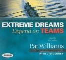 Extreme Dreams Depend On Teams Foreword