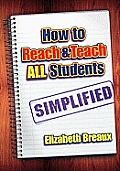 How to Reach and Teach All Students - Simplified