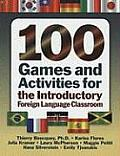 100 Games & Activities for the Introductory Foreign Language Classroom