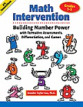 Math Intervention: Building Number Power with Formative Assessments, Differentiation, and Games in Grades 3-5