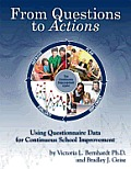 From Questions to Actions: Using Questionnaire Data for Continuous School Improvement