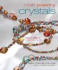 Crystals Dazzling Designs to Make & Wear