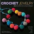 Crochet Jewelry 40 Beautiful & Unique Designs