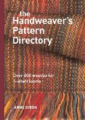 Handweavers Pattern Directory Over 600 Weaves for Four Shaft Looms