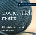 Crochet Stitch Motifs 250 Stitches to Crochet