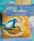 Stitch Alchemy Combining Fabric & Paper for Mixed Media Art