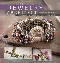 The Jewelry Architect: Techniques and Projects for Mixed-Media Jewelry [With DVD]