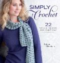 Simply Crochet: 22 Stylish Designs for Everyday Cover