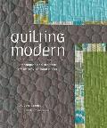 Quilting Modern: Techniques and Projects for Improvisational Quilts Cover