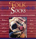 Folk Socks: The History & Techniques of Handknitted Footwear Cover