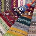 200 Fair Isle Motifs A Knitters Directory