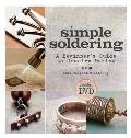 Simple Soldering: A Beginner's Guide to Jewelry Making Cover