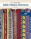 Weavers Inkle Pattern Directory 400 Warp Faced Weaves