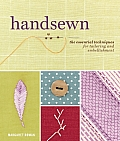 Handsewn The Essential Techniques for Tailoring & Embellishment