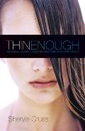 Thin Enough My Spiritual Journey Through the Living Death of an Eating Disorder