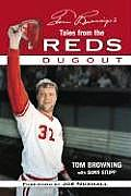 Tom Browning's Tales from the Reds Dugout