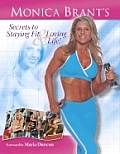 Monica Brants Secrets to Staying Fit & Loving Life
