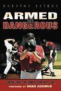 Houston Astros Armed & Dangerous