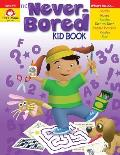 The Never-Bored Kid Book Ages 5-6