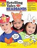 Retelling with Headbands
