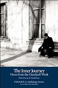 The Inner Journey: Views from the Gurdjieff Work with DVD (Parabola Anthology)
