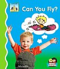 Can You Fly?