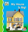 My House Is Big!